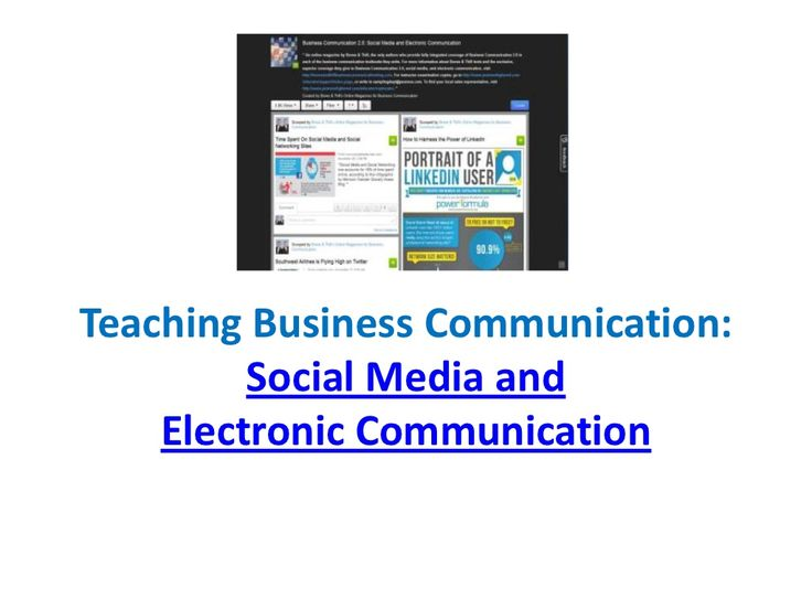Teaching Business Communication: Social Media and Electronic Commun...