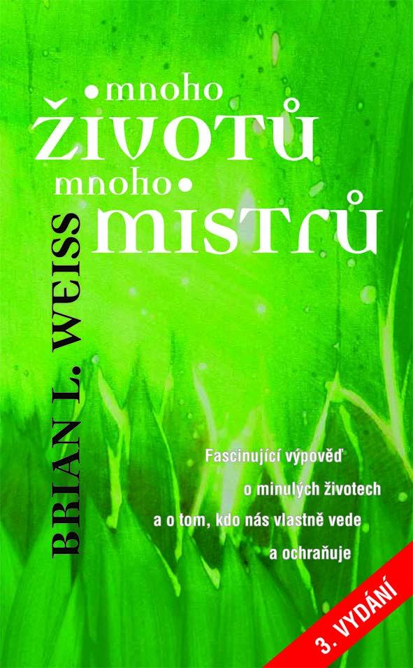 Ezoterika : Mnoho životů, mnoho Mistrů - Metafora