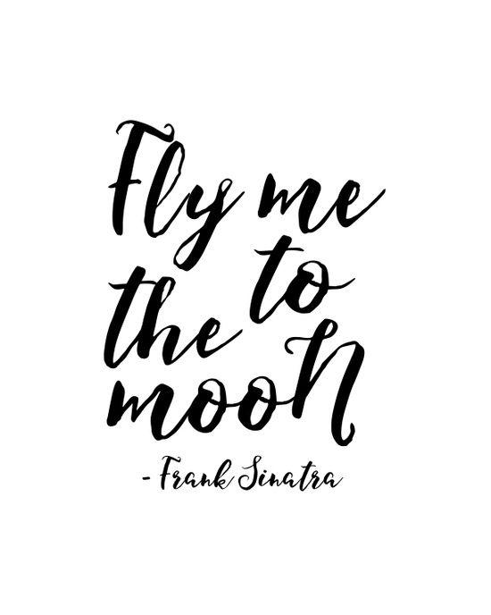 https://society6.com/product/frank-sinatra-quote-fly-me-to-the-moon-song-lyrics-frank-sinatra-print-printable-art-frank-sinatra_print