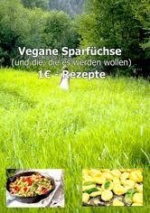1€ Vegane Sparfüchse Rezepte von Chef Charly Für Vegane und die, die es werden wollen http://dld.bz/eFyrR