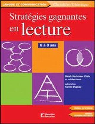Stratégies gagnantes en lecture - 6 à 8 ans