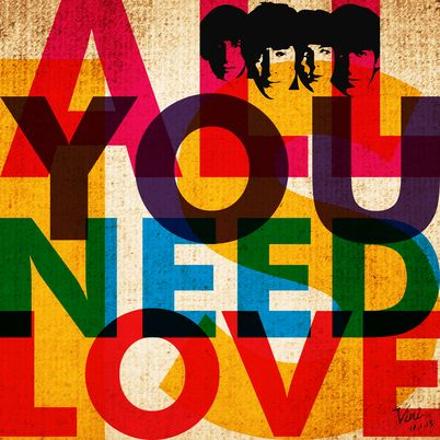 ALL YOU NEED IS LOVE - THE BEATLES » Prints