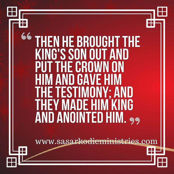 """Then he brought the king's son out and put the crown on him and gave him the testimony; and they made him king and anointed him and they clapped their hands and said """"Long live the king!""""(2 Kings 11:12 NASB)  This dexterous overthrow of Athaliah by the bringing of the youthful king who had been hidden in the secret chambers of the Temple accommodates itself so obviously to a reference to the inner life that we must be pardoned for making it.  Is not the spiritual condition of too many…"""