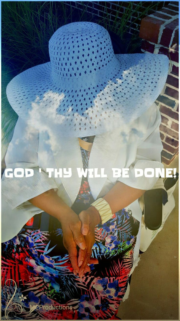 God 'Thy will be done!