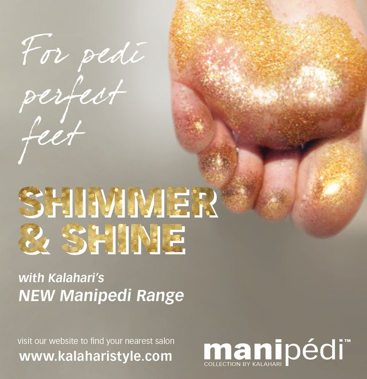 Experience pedi perfect hands & feet with Kalahari's new manipédi shimmer and shine range... @KalahariStyle ‪#‎KalahariLifestyle‬ ‪#‎ShimmerandShine‬ ‪#‎Pedicure‬ ‪#‎Manipedi‬