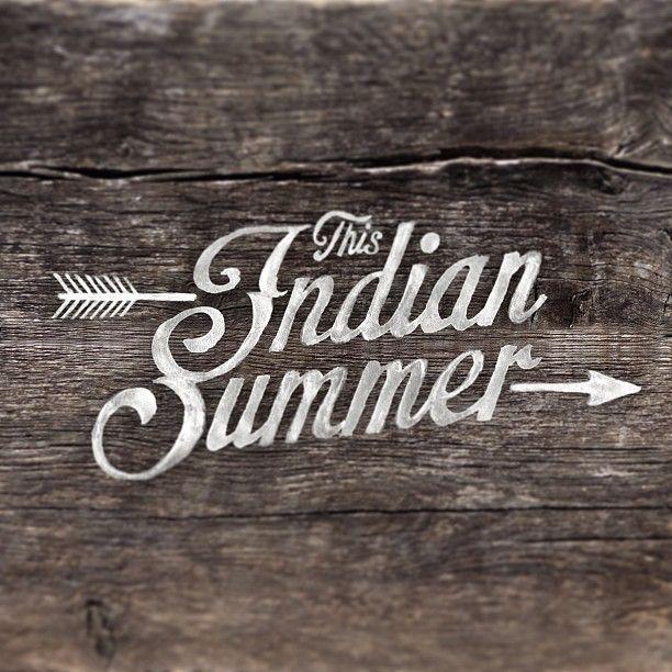 Indian #summer