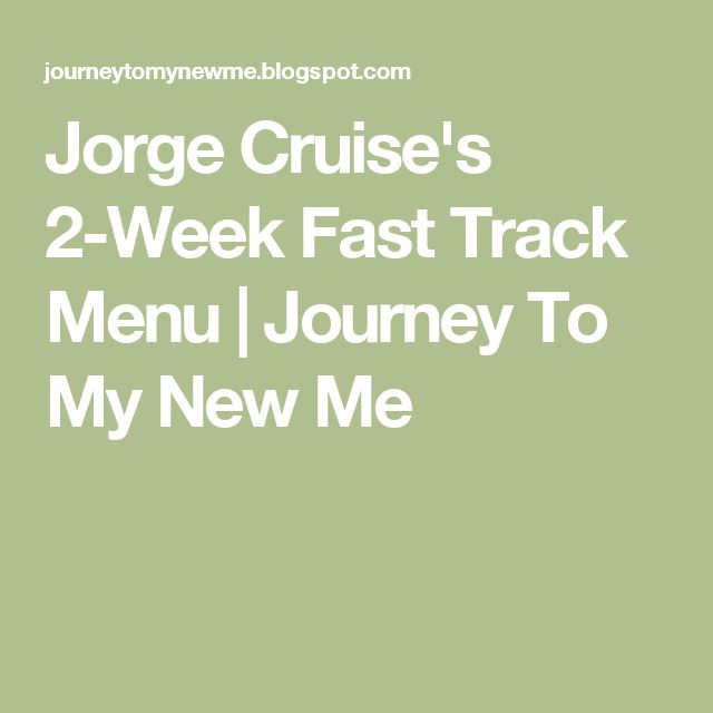 Jorge Cruise's 2-Week Fast Track Menu | Journey To My New Me