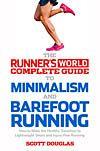 Minimalism in The Long Run  http://www.runnersworld.com/barefoot-running/minimalism-in-the-long-run?cid=OB-_-RW-_-AF