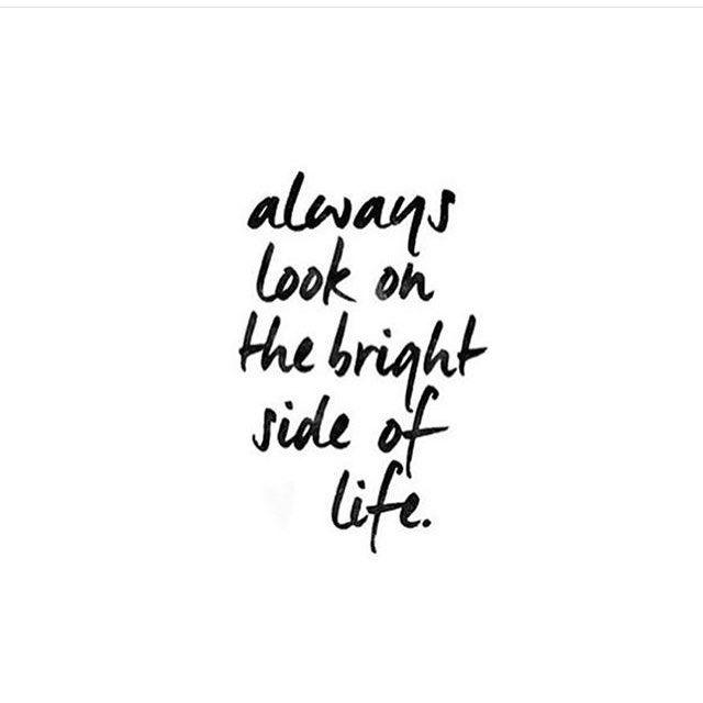Sempre olhe para o lado positivo da vida!
