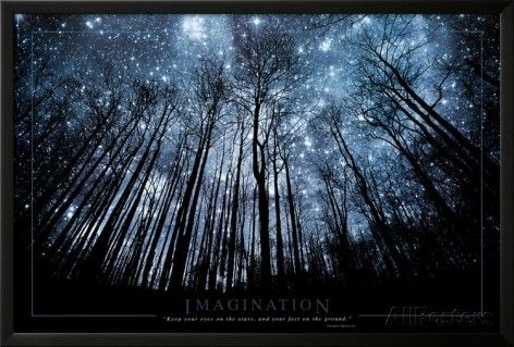 Imagination Keep Your Eyes on the Stars and Your Feet on the Ground Prints at…