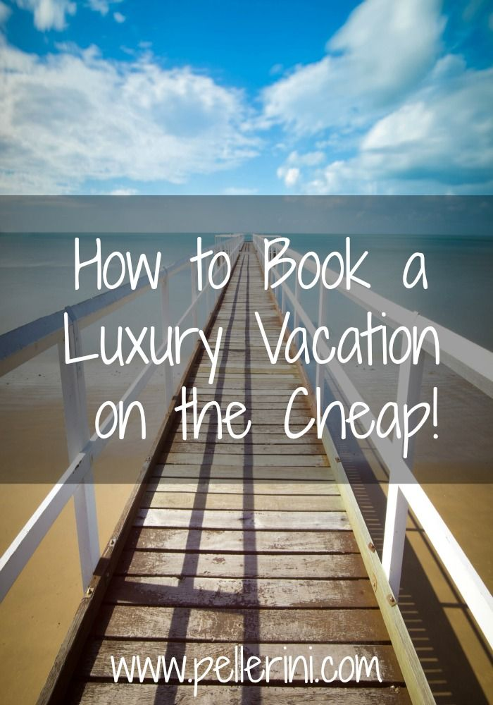 How to Book a Luxury Vacation on the Cheap - You need a vacation so badly.  You've searched and searched for vacation spots but can't find one that is affordable.  Here are 4 tips that can help you find the perfect, affordable vacation!