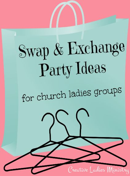 Swap and Exchange Parties for Women's Ministry