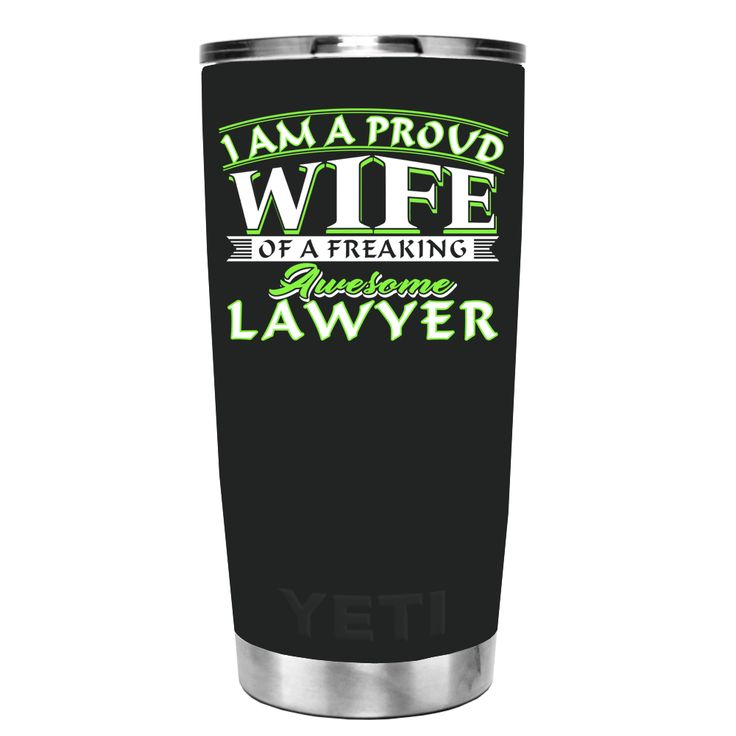 YETI 20 oz I am Proud Wife of a Freaking Awesome Lawyer on Black Matte Tumbler