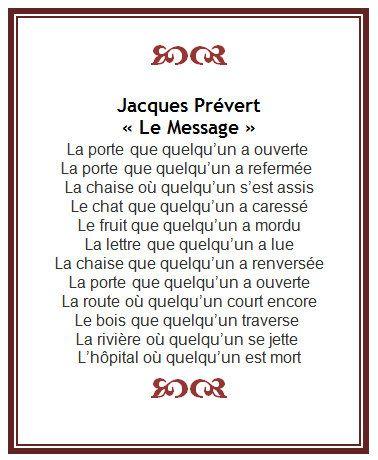 Jacques Prévert - le message Pour revoir le pronom relatif QUE  même si c'est pas super gai !