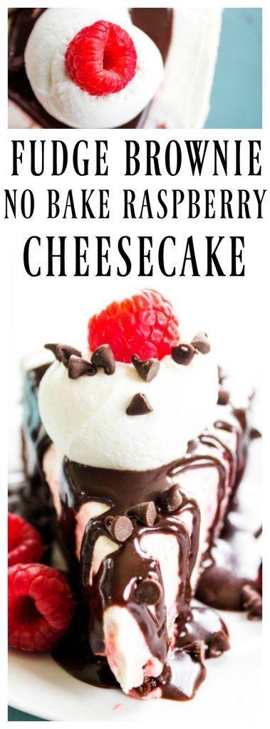 FUDGE BROWNIE NO BAKE RASPBERRY CHEESECAKE - A Dash of Sanity