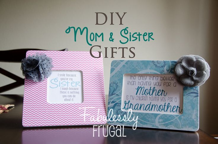 Learn how to make these cute frames for your mom or sisters. Free printables for you to download too!!