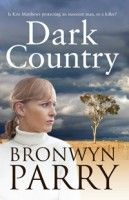 Dark Country by Bronwyn Parry - Australian cover