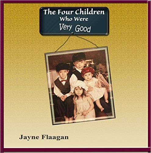 """In """"The Four Children Who Were Very Good,"""" you will meet four young siblings who were very good at many things. However, as is the situation many times, adults do not often appreciate the many talents that children naturally come with."""