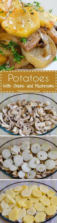 Potatoes With Onions and Mushrooms - Potatoes are very versatile, so making a dish with onions and mushrooms is easy, tasty and it can be served either as a main or a side dish!