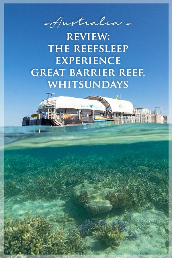 Reefsleep Experience with Cruise Whitsundays, Great Barrier