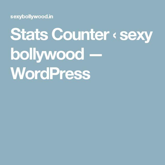 Stats Counter ‹ sexy bollywood — WordPress