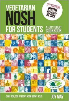 Vegetarian Nosh for Students: A Fun Student Cookbook - See Every Recipe in Full Colour - 30% More Recipes Than Previous Edition. VEGETARIAN SOCIETY APPROVED: Amazon.co.uk: Joy May: 9780954317973: Books