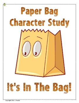 This assignment is a fun alternative to the traditional book report.  Using a paper bag, students draw a picture of the main character, report on h...