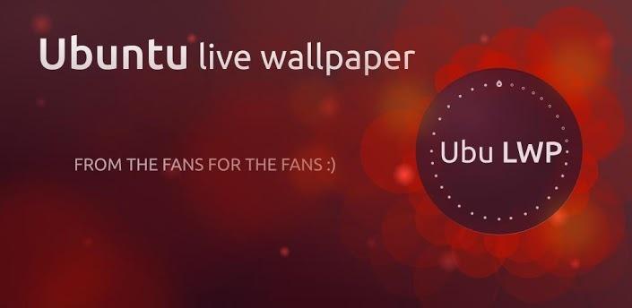 Ubuntu Live Wallpaper : donnez le look Linux à votre Android.