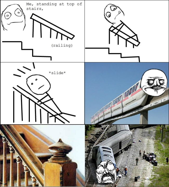 Rage Comics :) Me on top of the stairs...