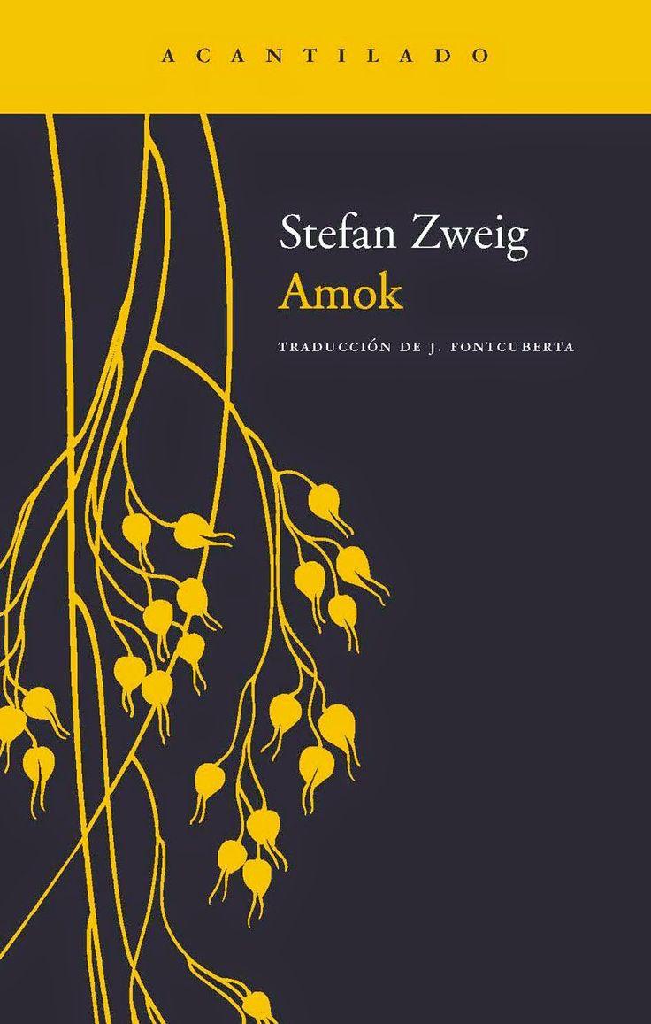 Entre montones de libros: Amok. Stefan Zweig