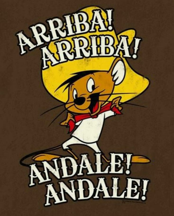 "Speedy Gonzalez, ""the fastest mouse in all Mexico"""