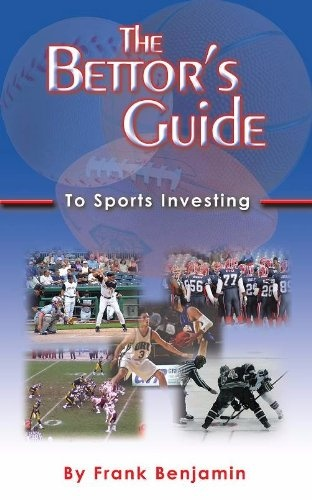 The author of The Bettor's Guide to Sports Investing, Frank Benjamin, has been writing about online gambling and sports investing for the past decade. He is the founder the sports betting tips blog Odds On Betting at OddsOnBetting.netThe Bettor's Guide to Sports Investing introduces you to the world of sports betting and outlines the basics of responsible sports betting that allows you to profit from winning 57%-60% of your picks. The...