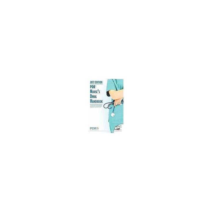 Pdr Nurse's Drug Handbook 2017 ( Pdr Nurse's Drug Handbook) (Paperback)