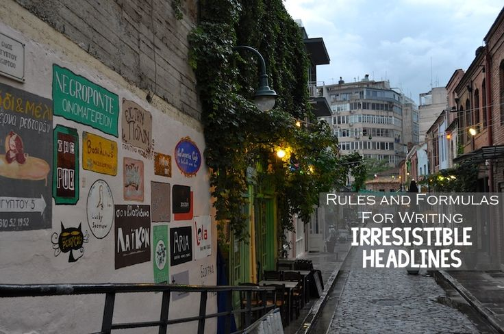 Rules and formulas for irresistible headlines