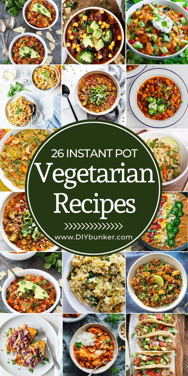 Instant Pot Vegetarian Recipes Easy To Make On The Fly Vegetarian Instant Pot Instant Pot Recipes Vegetarian Vegetarian Recipes Easy