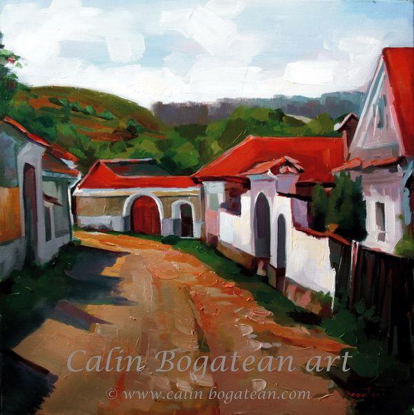 Uliță peisaj în ulei pictură pe pânză peisagistică realistă hiperrealistă pe pânză picturi executate de pictorul comtemporan Călin Bogătean membru al Uniunii Artistilor Profesionisti din Romania. Peisaj  țărănesc original unicat Uliță