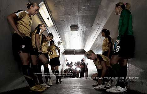 """Nike's sponsorship of the U.S. womens soccer (football) team at the FIFA Women's World Cup 2007 in China is celebrated in this print and outdoor advertising campaign using the tagline, """"The Greatest Team You've Never Heard Of"""". The greatest team you've never heard of has together missed out on 13 proms, 74 birthdays, 21 Thanksgivings, and 989 boyfriends. And they don't regret it. They know why they give up these things. They know that game-changing slide tackles and goals and championships…"""