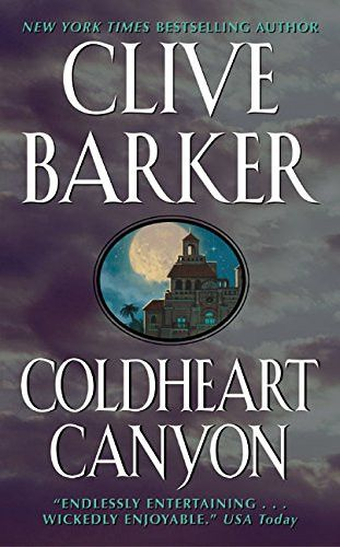 Coldheart Canyon A Hollywood Ghost Story