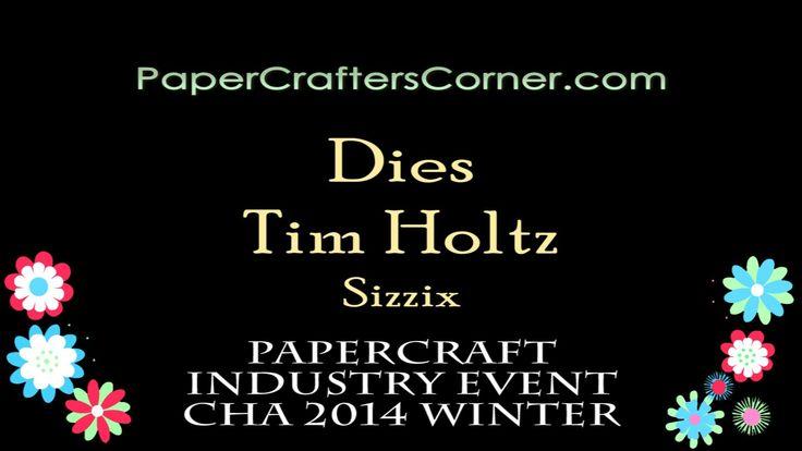 2014 CHA Winter - Sizzix - Tim Holtz - Dies