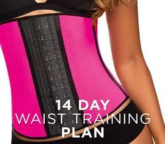If you're interested in getting a kick-start to waist training, join us in this 14-day waist training plan.