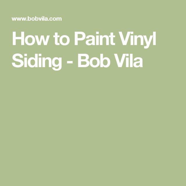 How to Paint Vinyl Siding - Bob Vila