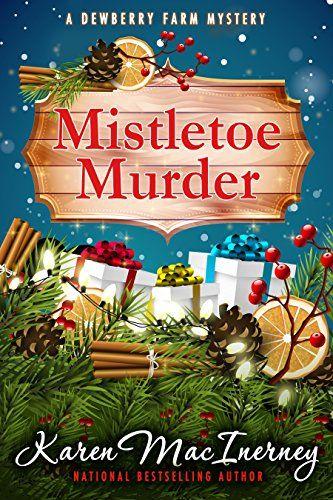 Mistletoe Murder (Dewberry Farm Mysteries Book 4) by Kare... https://smile.amazon.com/dp/B0762HBG11/ref=cm_sw_r_pi_dp_x_c3P3zbW84BJFB
