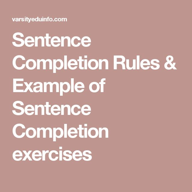 Sentence Completion Rules Amp Example Of Sentence Completion