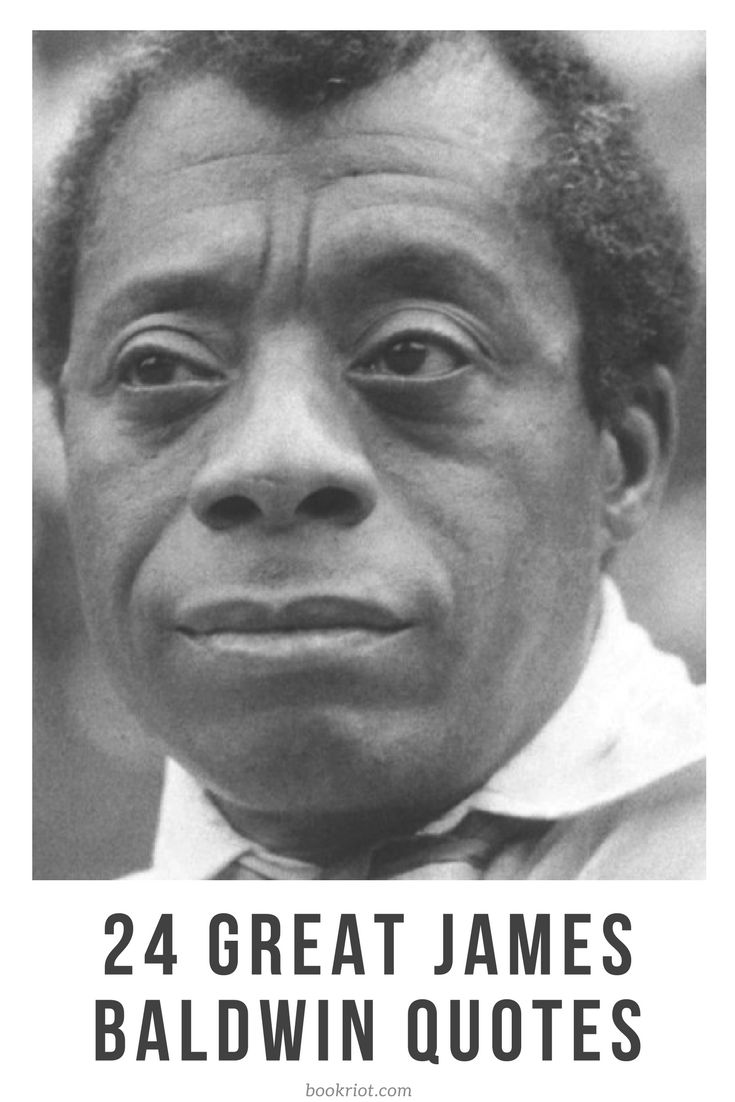 24 great James Baldwin quotes on life, love, and more.