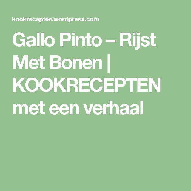 Gallo Pinto – Rijst Met Bonen | KOOKRECEPTEN met een verhaal