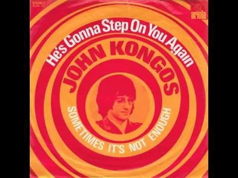 ▶ John Kongos - He's Gonna Step On You Again (1971). Step on - Happy mondays (1990).