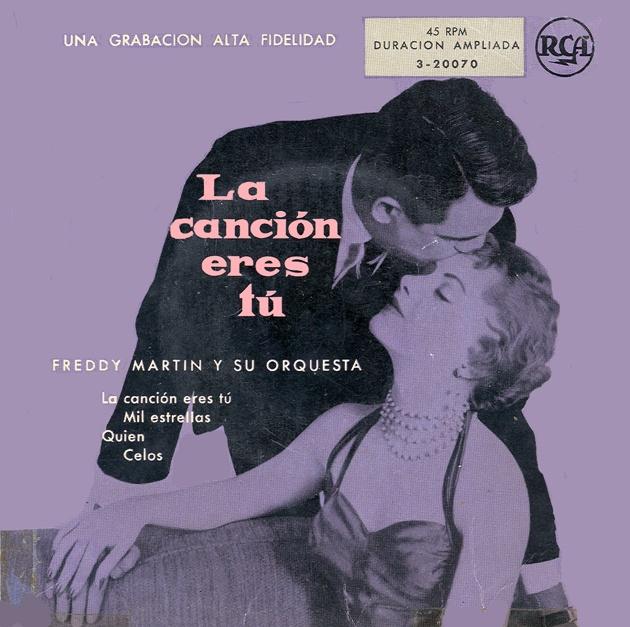 Freddy Martin and his Orchestra - La Cancion Eres Tu (1956)