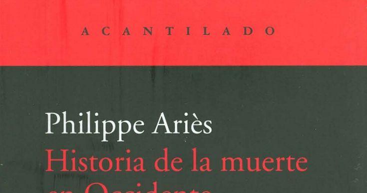 ARIES, P.  Historia De La Muerte En Occidente.PDF
