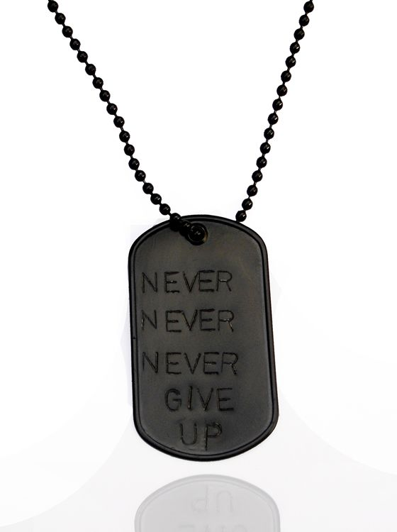 """Black Stainless Steel """"""""Never Give Up"""""""" 2 Inch Dog Tag - 26 Inch Necklace. Military - Army - Navy - Air Force - Marine Style. Get one of today's hottest accessories with our collection of inspirational dog tag necklaces! No longer just for military men - dog tags have become very popular as a necklace choice. Much more than just beautiful accessory - this inspirational jewelry is very meaningful.  $39.00"""