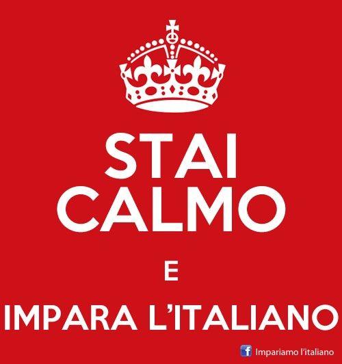 Bleibe ruhig und lerne italienisch.